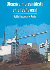 Ofensiva Mercantilista En El Cañaveral